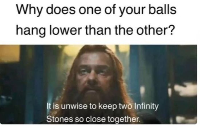 why does one of your balls hang lower than the other