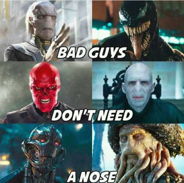 Bad Guys Don't Need A nose.jpg
