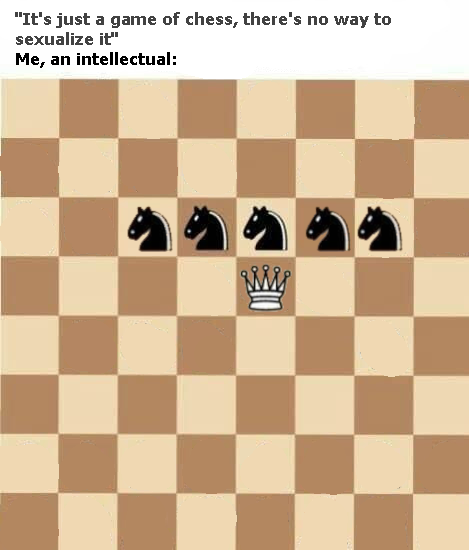 no way to sexualize chess