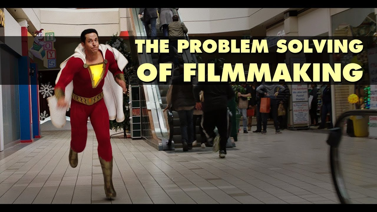 The Problem Solving of Filmmaking