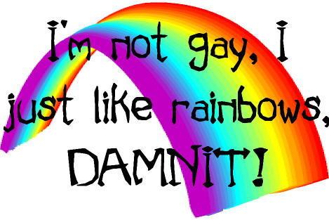im_not_gay_rainbows-2041.jpg (30 KB)