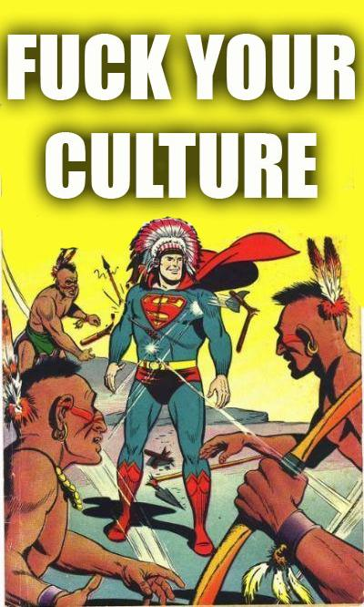 supe fu culture Superman trolls American Indians trolling supermans a dick Meme DC Comic Books