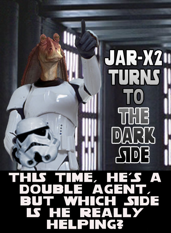 jar-jar-goes-dark.jpg (81 KB)