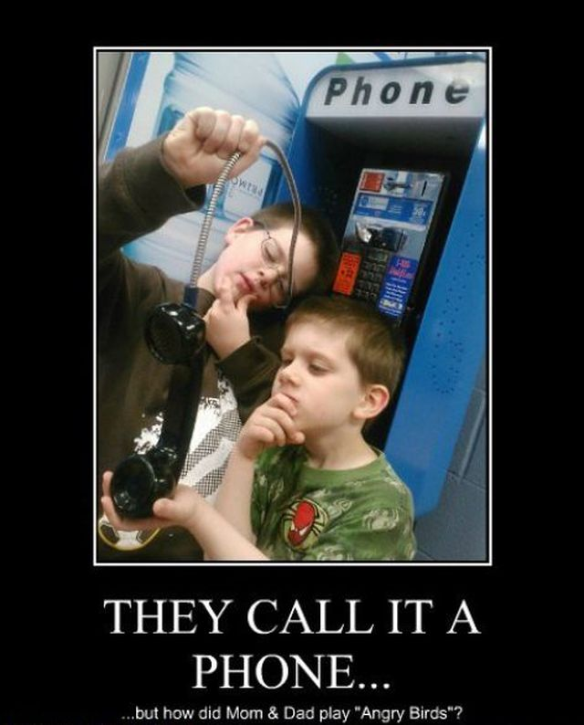 funny demotivational posters 32 pics 14 They call it a phone Motivational Posters