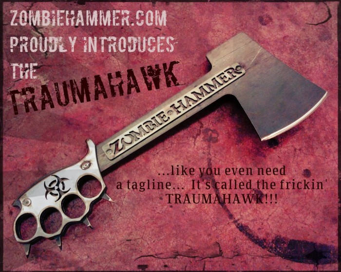 zombiehammerTraumahawk.jpg (462 KB)
