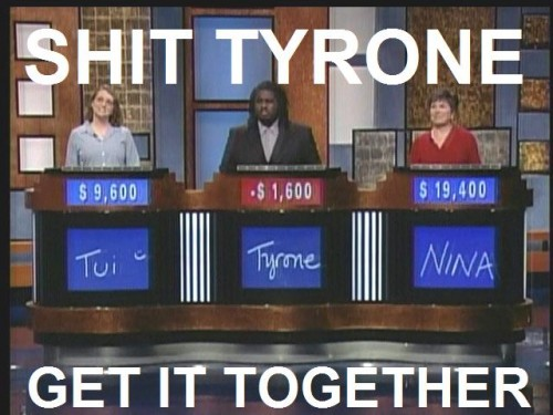 tyrone 500x375 Shit, Tyrone! Humor Gaming