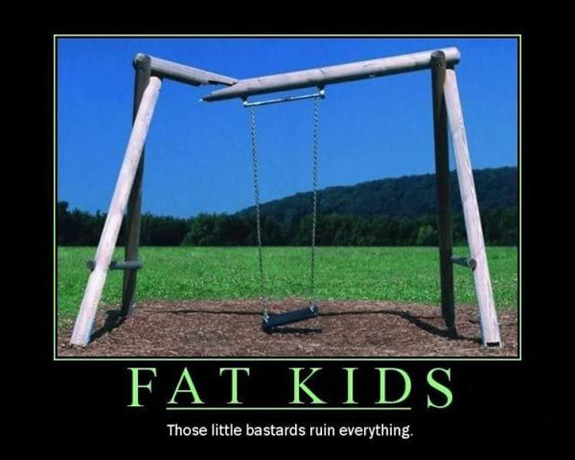 Fat Kids Motivational Posters wtf NeSFW Humor
