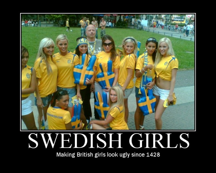 Swedish Girls 700x560 Motivational Posters wtf NeSFW Humor
