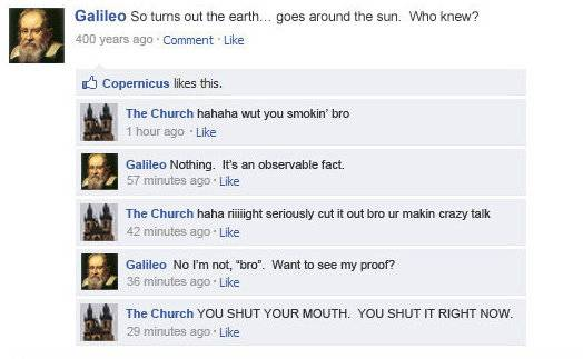 image003 If Facebook was around years ago Science! Religion Politics Dark Humor Computers