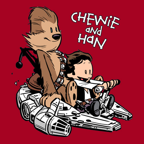 chewie and han Calvin and Hobbes/Chewie and Han star wars Awesome Things