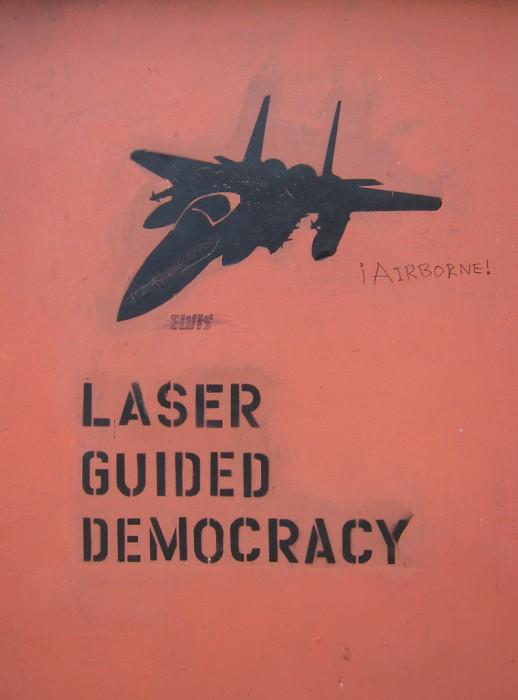 5201800921 e671fa98a6 b 518x700 Laser Guided Democracy Military Humor graffiti