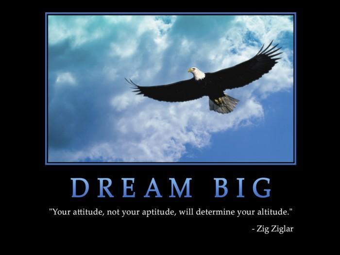 0004-dream-big_1024x768.jpg (198 KB)