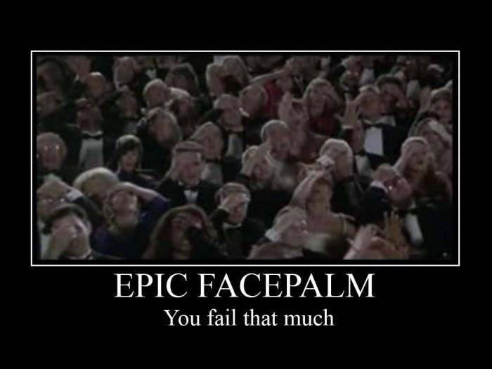 Epic_Facepalm_by_RJTH.jpg (74 KB)