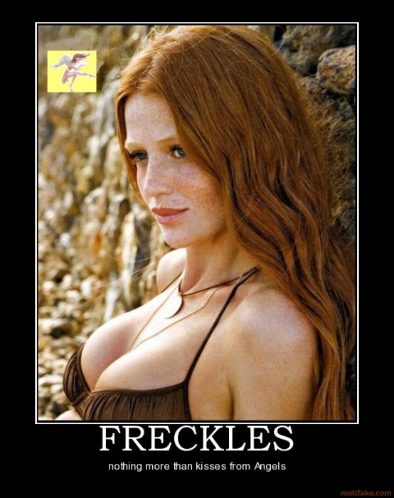 freckles freckles angels demotivational poster 1279226638 554x700 Freckles Wallpaper Sexy Motivational Posters