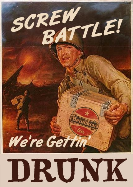 World War II Patriotic Posters USA Conservation Lumber Screw Battle Were Getting Drunk 1LG World War II Patriotic Poster Military Dark Humor Alcohol