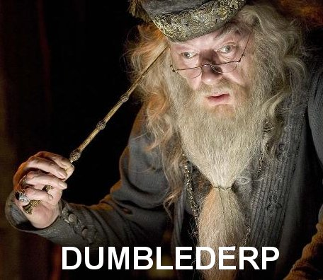 dumblederp Hurrr