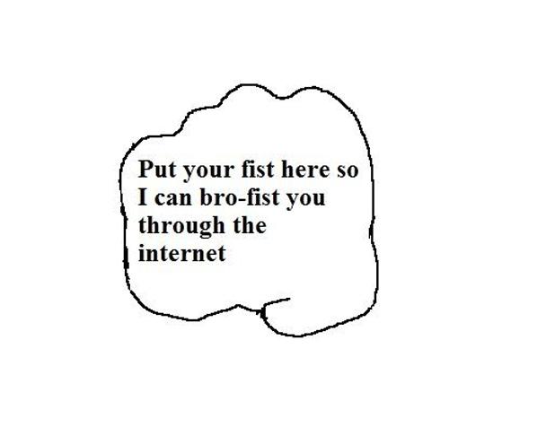 brofist Bro Fist Humor forum fodder