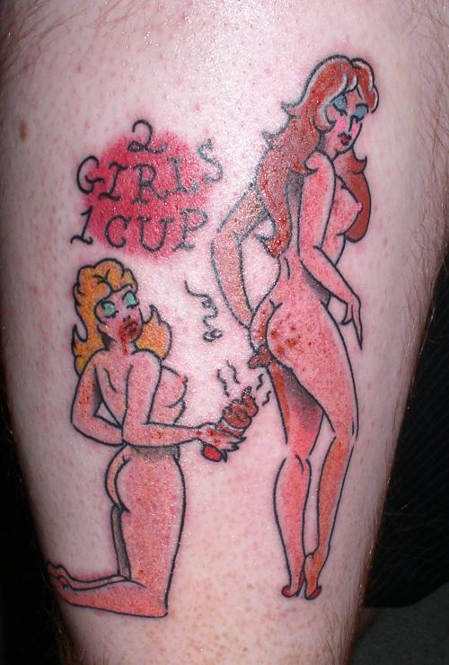 2 girls 1 cup tattoo NSFW   2 Girls 1 Cup Tattoo