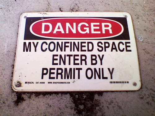 myconfinedspace 500x375 My Confined Space Sign II Military Humor