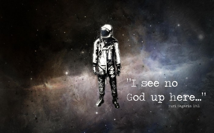 I see no god up here - Yuri Gagarin.jpg (436 KB)