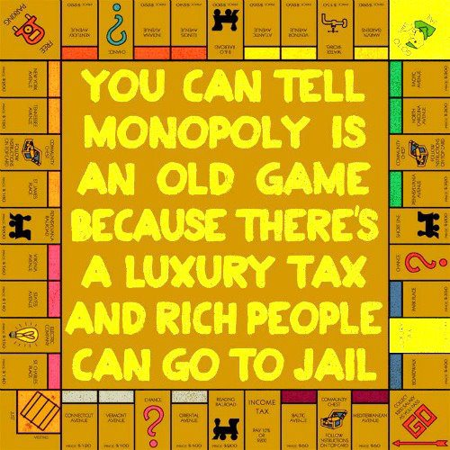 Monopoly Monopoly Politics Humor Gaming