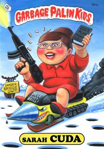 sarah palin garbage pail kid sarah cuda holy taco 350x500 Garbage Palin Kids Politics Humor