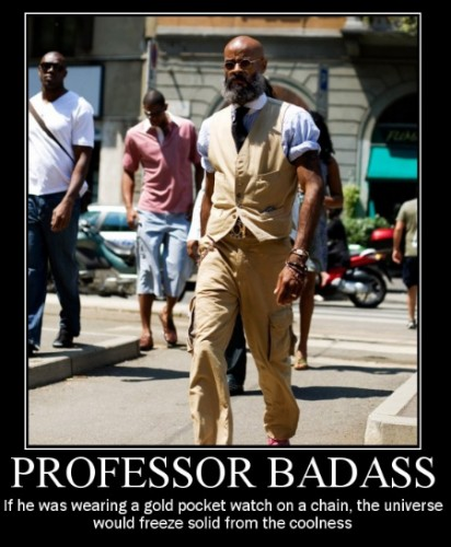 profbadass 412x500 Professor Badass Sexy Awesome Things