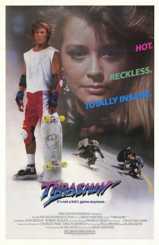 thrashin 325x500 Thrashin Movie posters