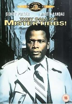 mrtibbs They Call Me Mr. Tibbs! Movies Movie posters