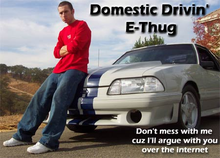domestic E thug Domestic Drivin E Thug Humor funny forum fodder Computers