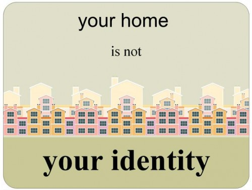 home identity 500x378 words to live by Politics Dark Humor