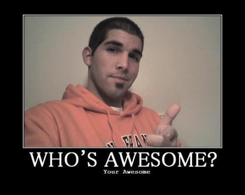 whos-awesome.jpg (39 KB)