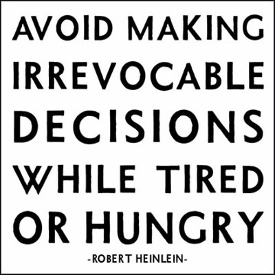 MX09~Irrevocable Decisions Robert Heinlein Posters Robert Anson Heinlein Quotes Humor Books