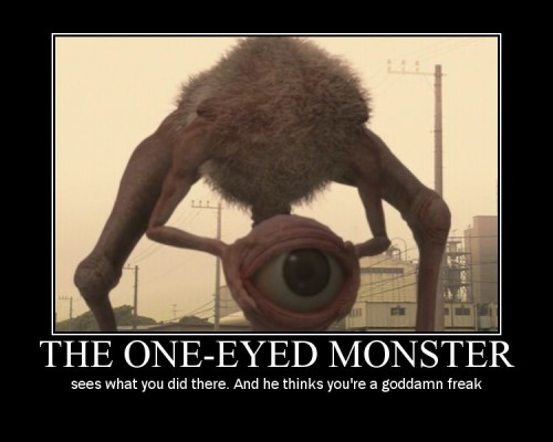 oneeyedmonster 500x400 The One eye monster wtf