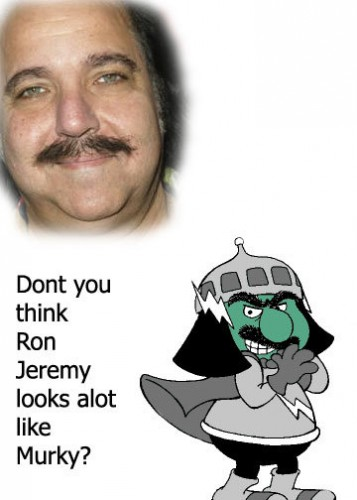 Ron Jeremy looks like Murky.jpg (32 KB)