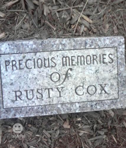70956 rustycoxtombstone 427x500 Worst name for a Memorial.... Sad :( Dark Humor