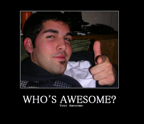 Who\'s awesome? You\'re awesome! (v.2)