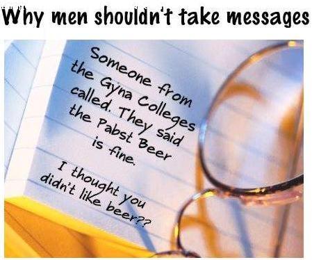 why-men-shouldnt-take-message.jpg