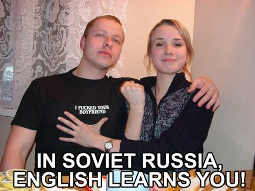 in-soviet-russia-english-learns-you.jpg