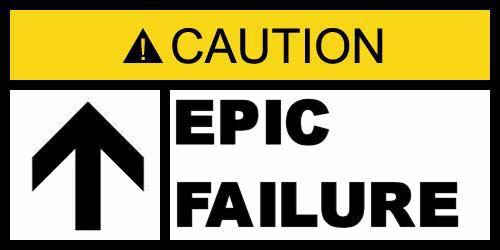 epic-failure.jpg