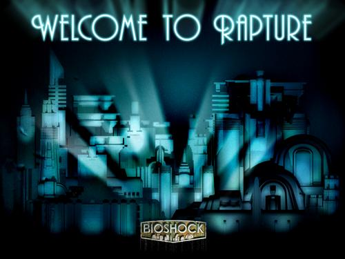 welcome to rapture.thumbnail Welcome to rapture Gaming Fantasy   Science Fiction