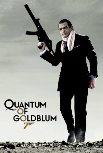 quantum of goldblum 336x500 Quantum of Goldblum Movies Humor