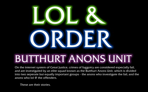 lol and order - butthurt anons unit