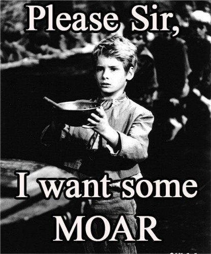 please sir, I want some moar