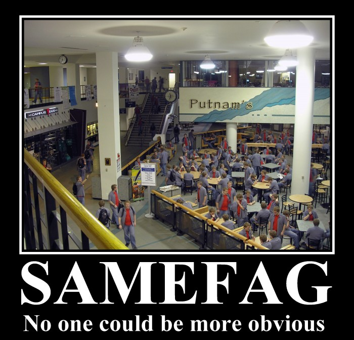samefag - no one could be more obvious