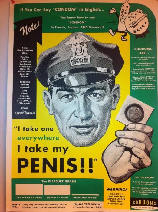I take one everywhere I take my penis