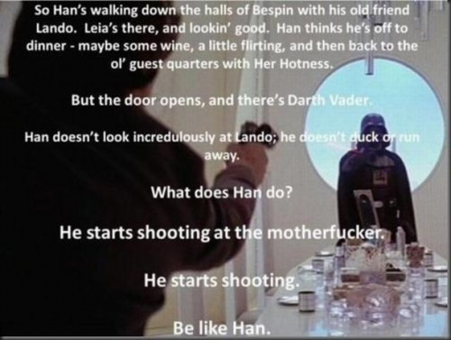 be like han