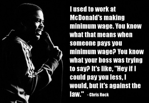 Chris Rock on minimum wage