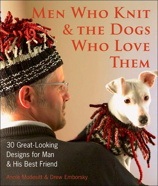 men who knit and the dogs who love them.jpg