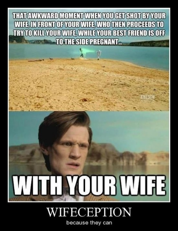 Wifeception Wifeception Humor dr who